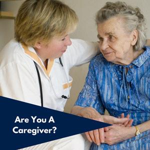 Are  You A Caregiver